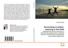 Bookcover of Accounting in Action: Learning in the Field