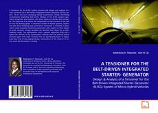 Buchcover von A TENSIONER FOR THE BELT-DRIVEN INTEGRATED STARTER- GENERATOR