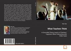 Copertina di What Teachers Think