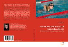 Bookcover of Values and the Pursuit of Sports Excellence
