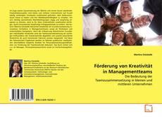 Borítókép a  Förderung von Kreativität in Managementteams - hoz