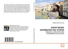 Copertina di AGENT BASED DISTRIBUTED FILE SYSTEM