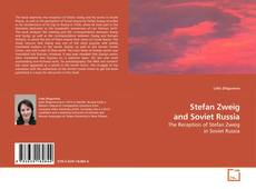 Bookcover of Stefan Zweig and Soviet Russia