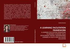 Bookcover of A LEARNING FACILITATION FRAMEWORK