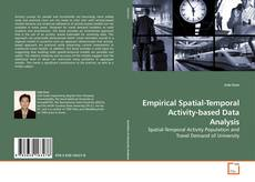 Bookcover of Empirical Spatial-Temporal Activity-based Data Analysis