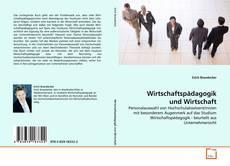 Wirtschaftspädagogik und Wirtschaft kitap kapağı
