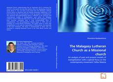 Couverture de The Malagasy Lutheran Church as a Missional church