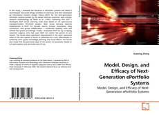 Copertina di Model, Design, and Efficacy of Next-Generation ePortfolio Systems