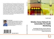 Bookcover of Wireless Sensor Network for Automobile Tire Health Monitoring