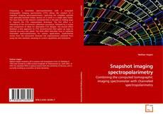 Bookcover of Snapshot imaging spectropolarimetry