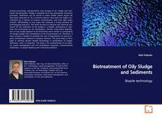 Bookcover of Biotreatment of Oily Sludge and Sediments
