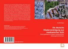 Bookcover of Die deutsche Wiedervereinigung aus mexikanischer Sicht