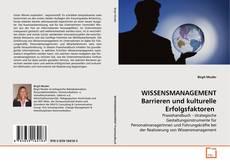 Couverture de WISSENSMANAGEMENT Barrieren und kulturelle Erfolgsfaktoren