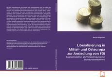 Liberalisierung in Mittel- und Osteuropa zur Ansiedlung von FDI的封面