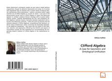 Bookcover of Clifford Algebra