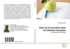 Bookcover of Récit de la Formation dans les Colonies Françaises