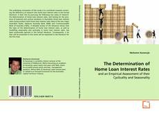 Copertina di The Determination of Home Loan Interest Rates