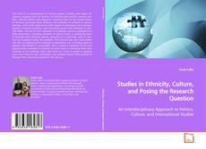 Couverture de Studies in Ethnicity, Culture, and Posing the Research Question