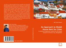 Buchcover von An Approach to Model House Rent for Cities