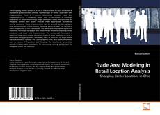 Buchcover von Trade Area Modeling in Retail Location Analysis