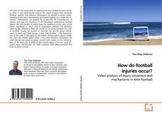 Borítókép a  How do football injuries occur? - hoz