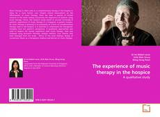Buchcover von The experience of music therapy in the hospice