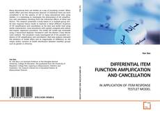 DIFFERENTIAL ITEM FUNCTION AMPLIFICATION AND CANCELLATION的封面
