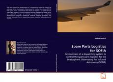 Bookcover of Spare Parts Logistics for SOFIA