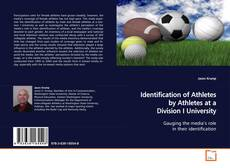 Buchcover von Identification of Athletes by Athletes at a Division I University