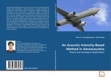 Buchcover von An Acoustic Intensity-Based Method in Aeroacoustics