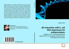 Couverture de λQ interaction with E. coli RNA polymerase for antitermination
