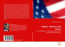 Capa do livro de Politics, Motives and Voters