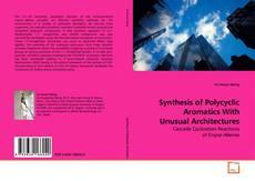 Borítókép a  Synthesis of Polycyclic Aromatics With Unusual Architectures - hoz