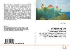 Capa do livro de Performing the Trauma of History