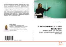 A STUDY OF EDUCATIONAL LEADERSHIP kitap kapağı