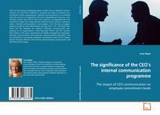 Borítókép a  The significance of the CEO's internal communication programme - hoz