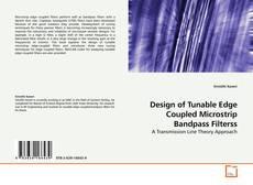 Обложка Design of Tunable Edge Coupled Microstrip Bandpass Filterss