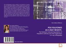 Bookcover of POLYSULFONES AS X-RAY RESISTS
