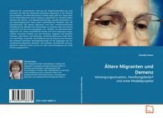 Buchcover von Ältere Migranten und Demenz