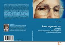 Bookcover of Ältere Migranten und Demenz