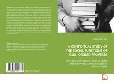 Capa do livro de A CONTEXTUAL STUDY OF THE SOCIAL FUNCTIONS OF GUJI- OROMO PROVERBS