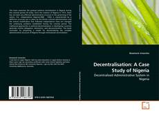 Bookcover of Decentralisation: A Case Study of Nigeria