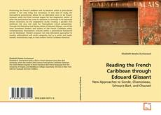 Capa do livro de Reading the French Caribbean through Edouard Glissant