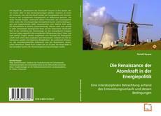 Borítókép a  Die Renaissance der Atomkraft in der Energiepolitik - hoz
