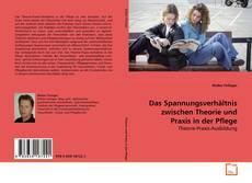 Buchcover von Das Spannungsverhältnis zwischen Theorie und Praxis in der Pflege