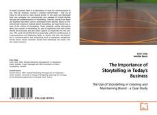 Bookcover of The Importance of Storytelling in Today's Business