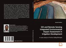 Portada del libro de GIS and Remote Sensing Integrated Environmental Impact Assessment in Irrigation Development