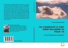 THE COMMENTARY OF SAINT ROBERT BELLARMINE ON PSALM 118 kitap kapağı