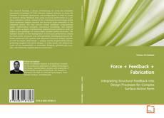 Buchcover von Force + Feedback + Fabrication
