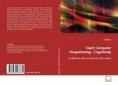 Portada del libro de Teach Computer Programming - Cognitively